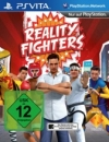 Reality Fighters – Fakten