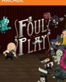 Foul Play – Fakten