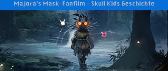 Majora's Mask-Fanfilm – Skull Kids Geschichte