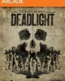 Deadlight – Fakten