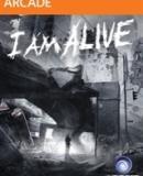 I Am Alive – Fakten
