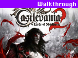 Castlevania: Lords of Shadow 2 – Walkthrough