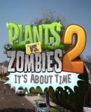 Plants Vs. Zombies 2 – Fakten