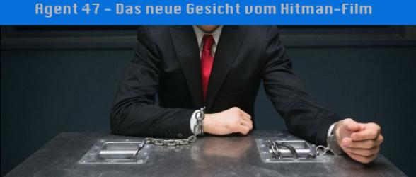 Agent 47 – Das neue Gesicht vom Hitman-Film