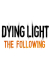 Dying Light: The Following – Hands On