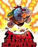 Tembo the Badass Elephant – Fakten