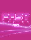 FAST Racing Neo – Fakten