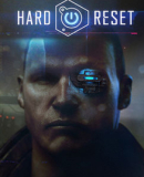 Hard Reset – Fakten